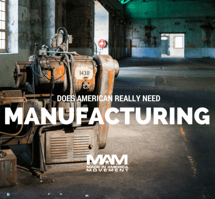 Does America Really Need Manufacturing?