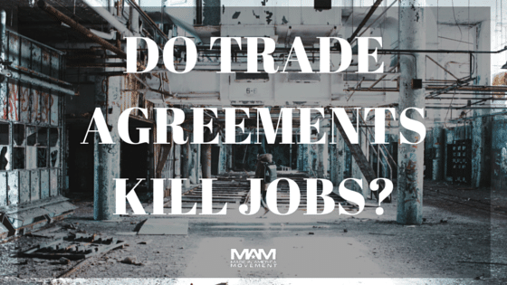 Do Trade Agreements Kill Jobs?