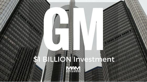 GM Announces $1 Billion in U.S. Investments, Creating 1,000 Jobs