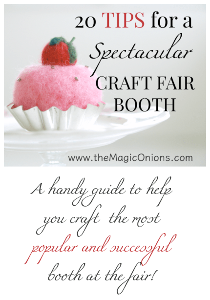 20 TIPS for a spectacular craft fair booth from Donni from The Magic Onions Shop