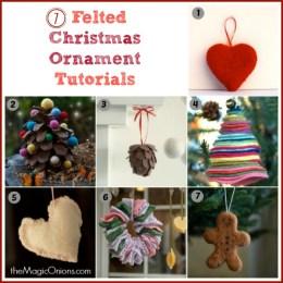 Needle Felted Christmas Ornaments : 7 Tutorials