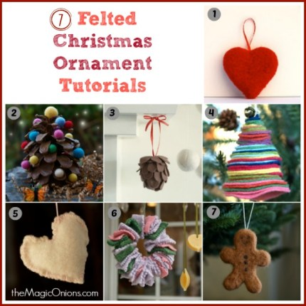 7 Needle Feltd Christmas Ornament Tutorials : www.theMagicOnions.com
