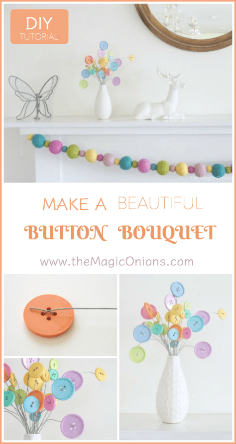 Our gourgous BUTTON BOUQUET :: Follow the easy, step-by-step tutoiral using pretty buttons and wire to make lovel button flowers.