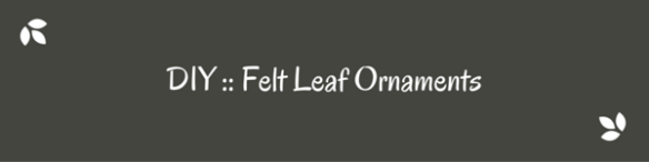 Make felt leaf ornaments-3