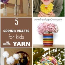 5 Spring Crafts for Kids using Yarn