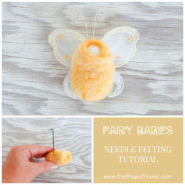 How To Make Fairy Babies :: DIY Needle Felting Tutorial