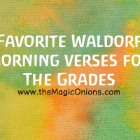 Favorite Waldorf Morning Verses for The Grades