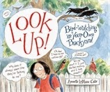 Bird watching in Your own Backyard. A great book for kids!