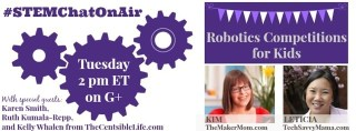 STEMchatOnAir learn about three popular robotics competitions with TheMakerMom.com