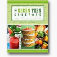 Green Teen Cookbook: Make Something in the Kitchen