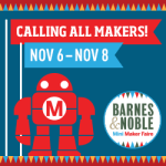 Barnes and Noble Maker Faire or Maker Fail?