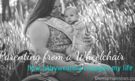 parenting from a wheelchair how Babywearing changed my life