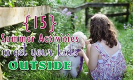 15 summer activities to get kids outside