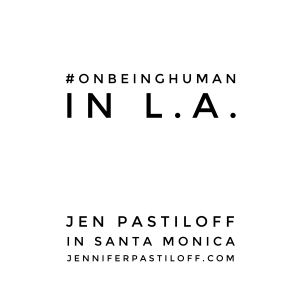 Join Jen Pastiloff for her signature workshop in Santa Monica. This will be very intimate so please book asap. Click here.