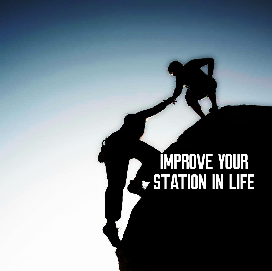 improve your station in life