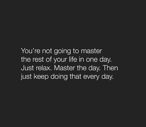 master the day