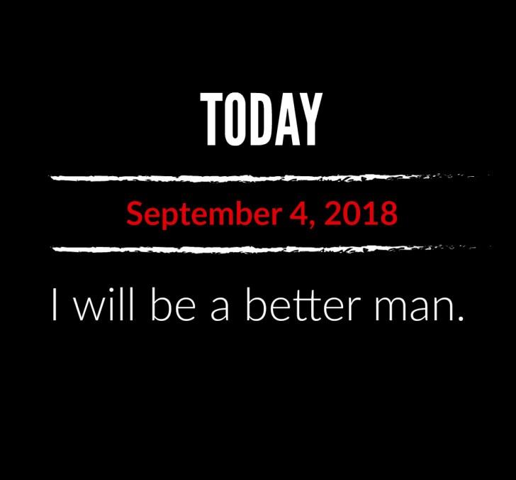 better man 9-4-18