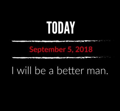 better man 9-5-18