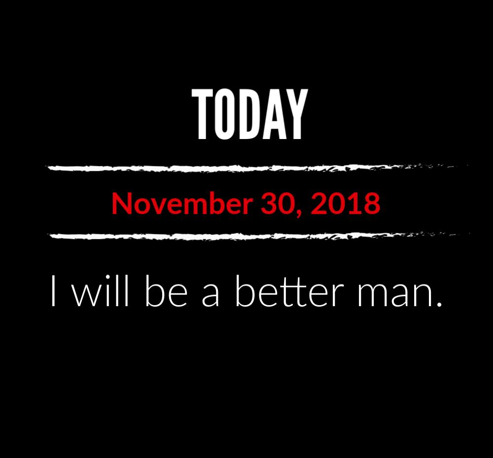 better man 11-30-18