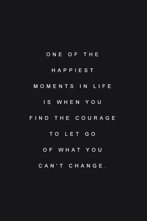 let go of what you cant change