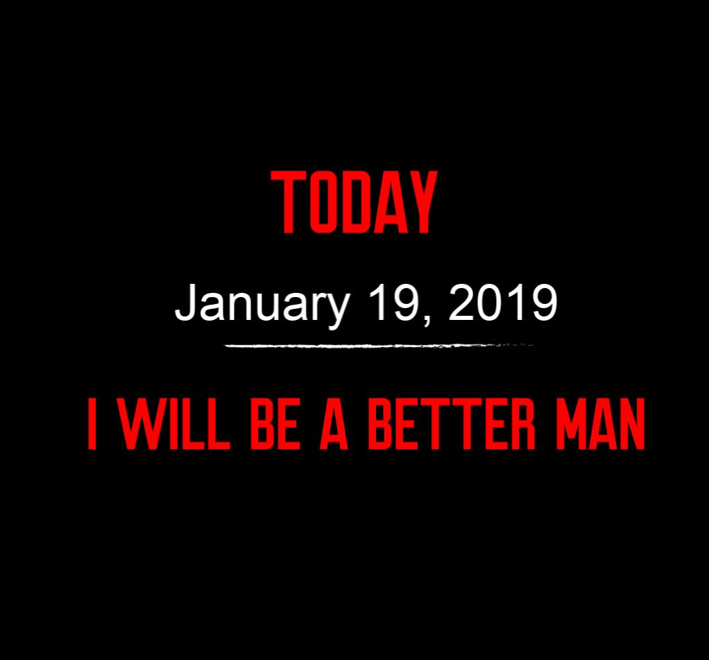 better man 1-19-19