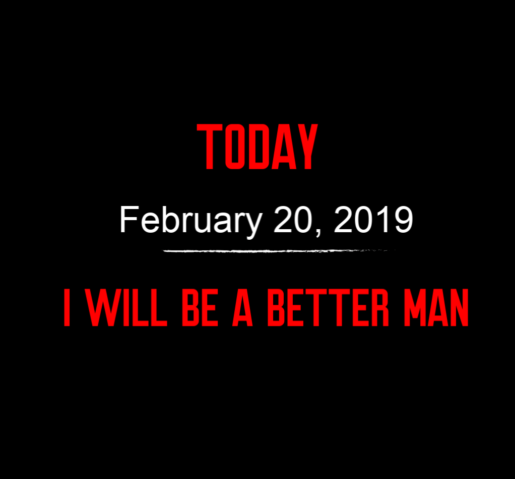 better man 2-20-19