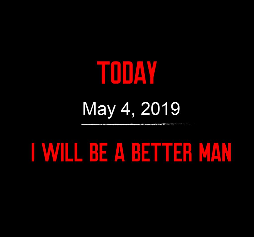 better man 5-4-19