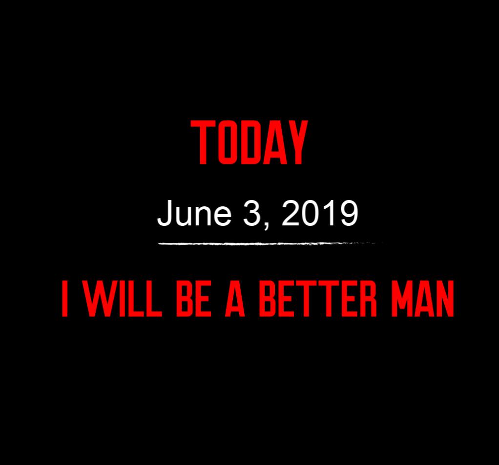 better man 6-3-19
