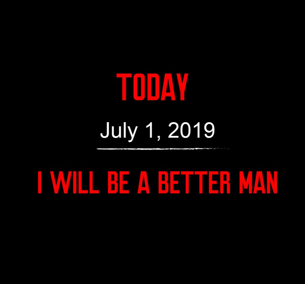 better man 7-1-19