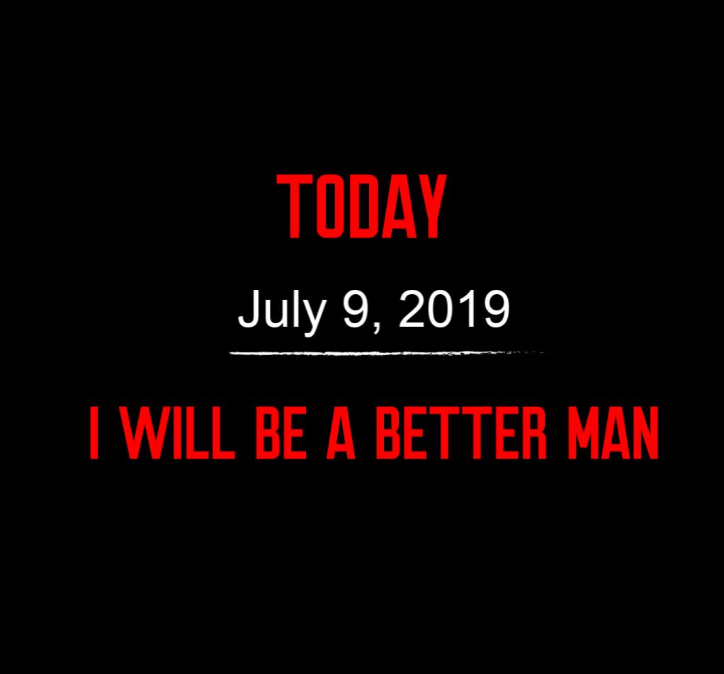 better man 7-9-19