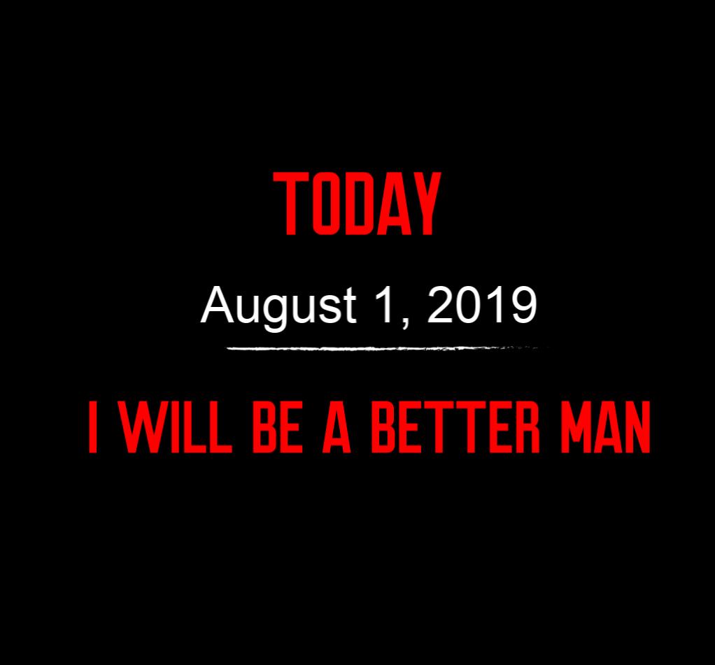 better man 8-1-19