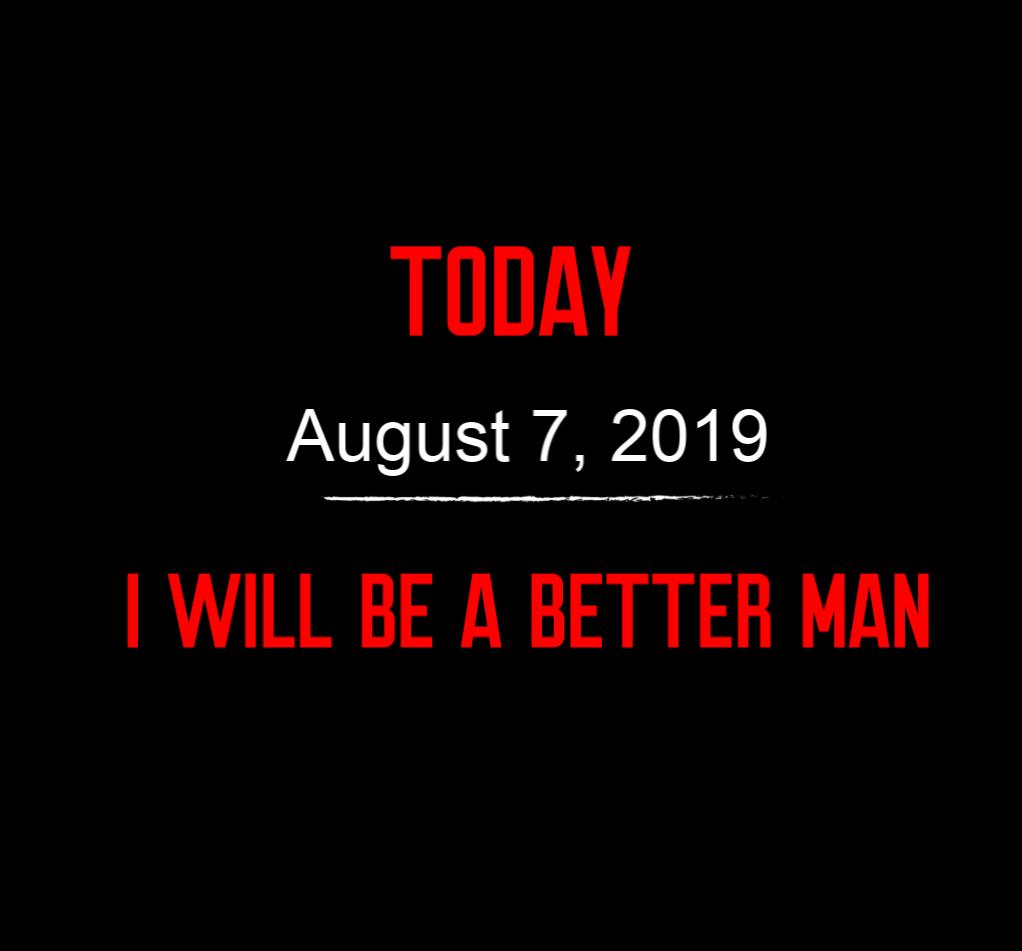 better man 8-7-19