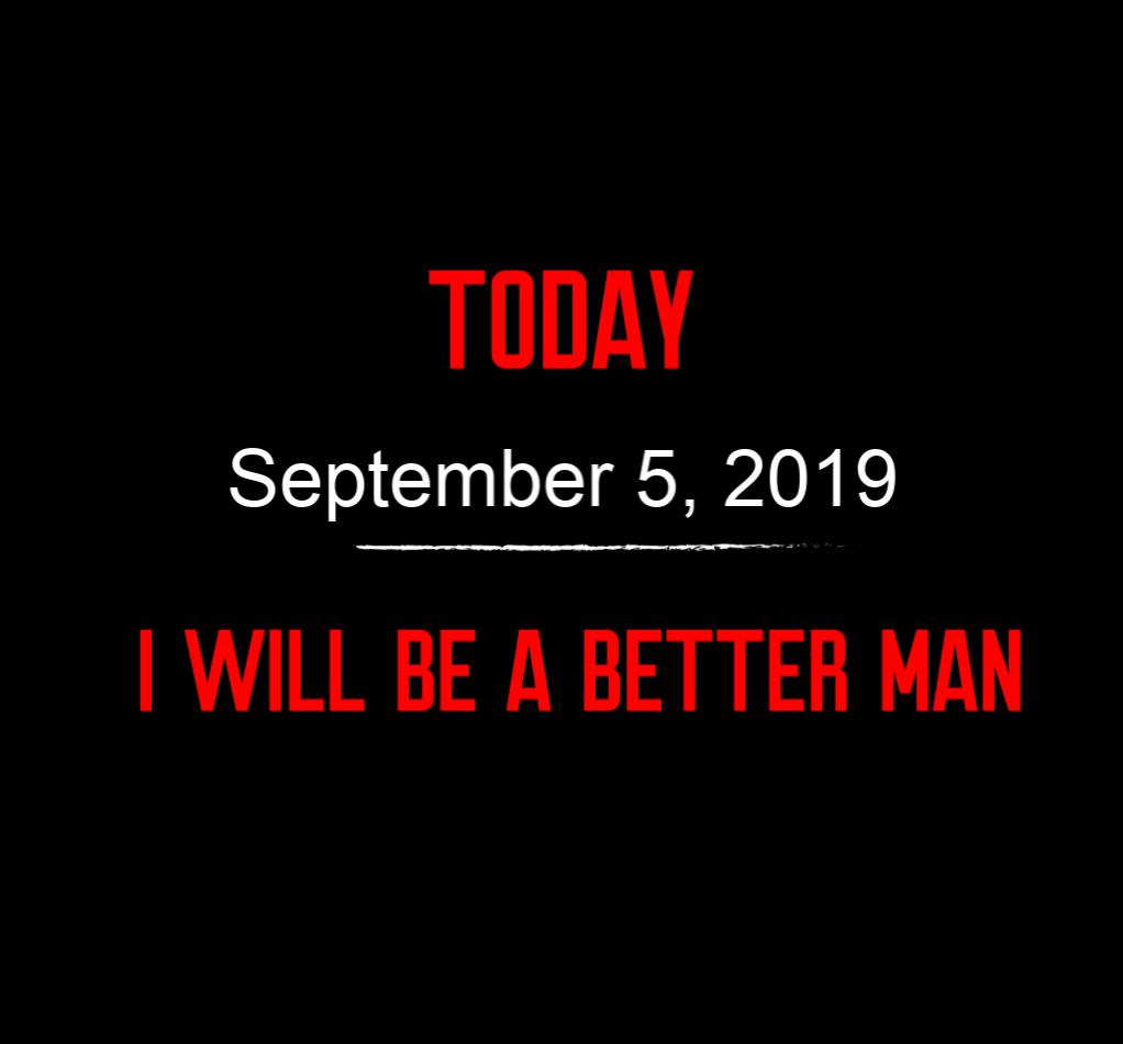 better man 9-5-19