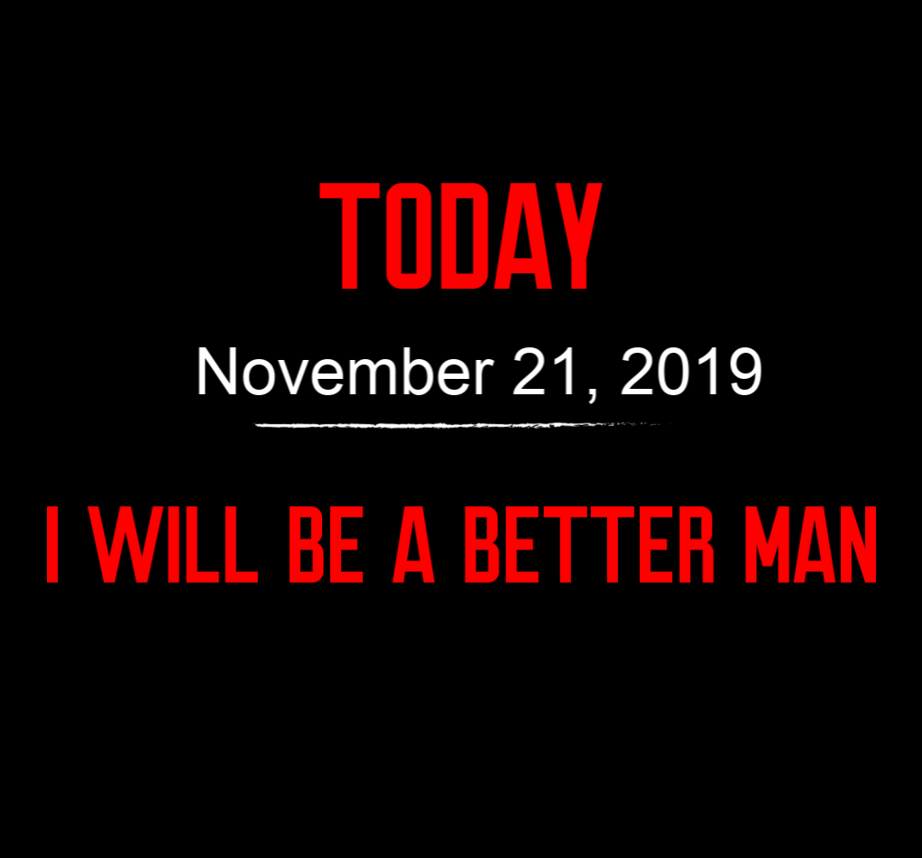 better man 11-21-19