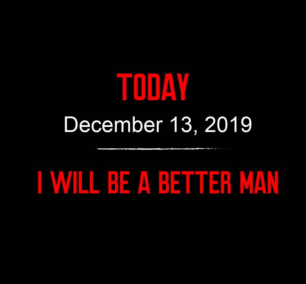better man 12-13-19