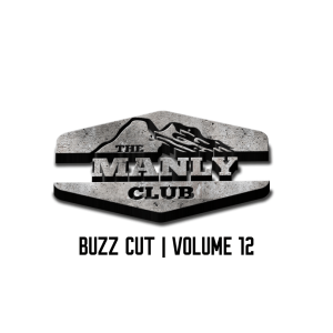 the manly club buzz cut volume 12