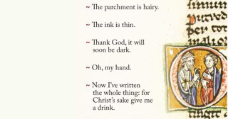 Oh, My Hand: Complaints Medieval Monks Scribbled in the Margins of Illuminated Manuscripts