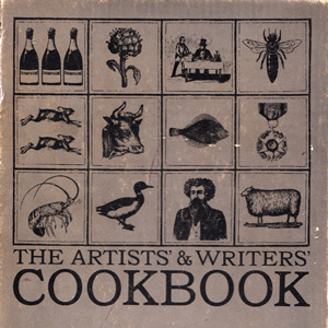 The Artists' & Writers' Cookbook: A Rare 1961 Treasure Trove of Unusual Recipes and Creative Wit
