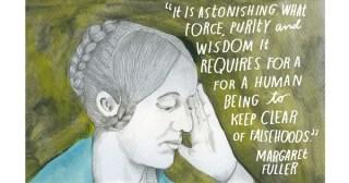 Good Sense vs. Free Hope: Margaret Fuller on Reaping Wonder from Everyday Reality
