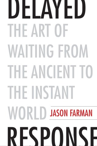 The Art of Waiting: Reclaiming the Pleasures of Durational Being in an Instant Culture of Ceaseless Doing
