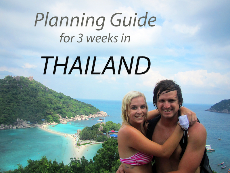 Thailand 3 Week Travel Guide
