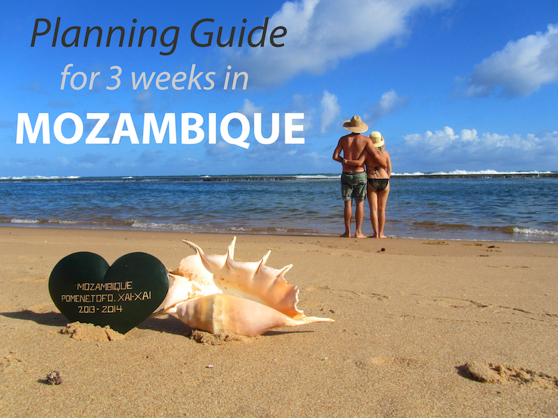 Travel Guide to 3 weeks in Mozambique