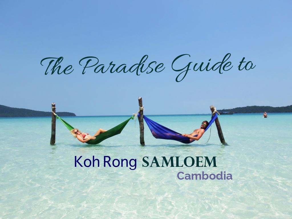 A Paradise Guide to Saracen Bay | Koh Rong Samloem