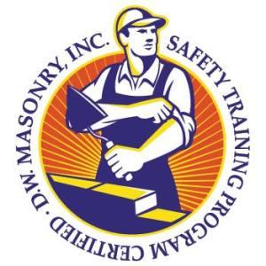D.W. Masonry, Inc. - Safety Training Certified