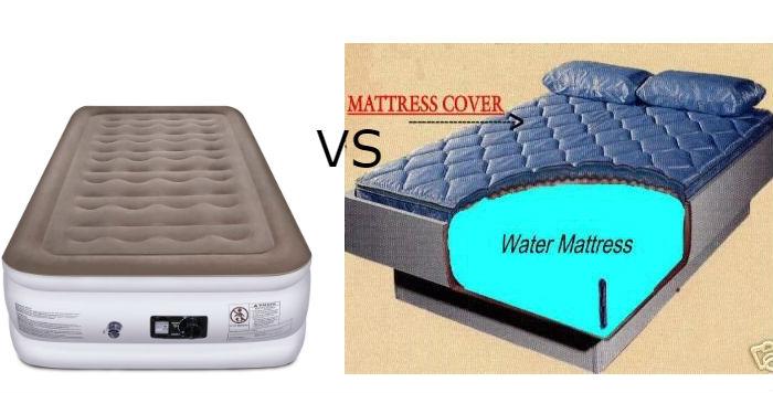 Air mattress vs water mattress