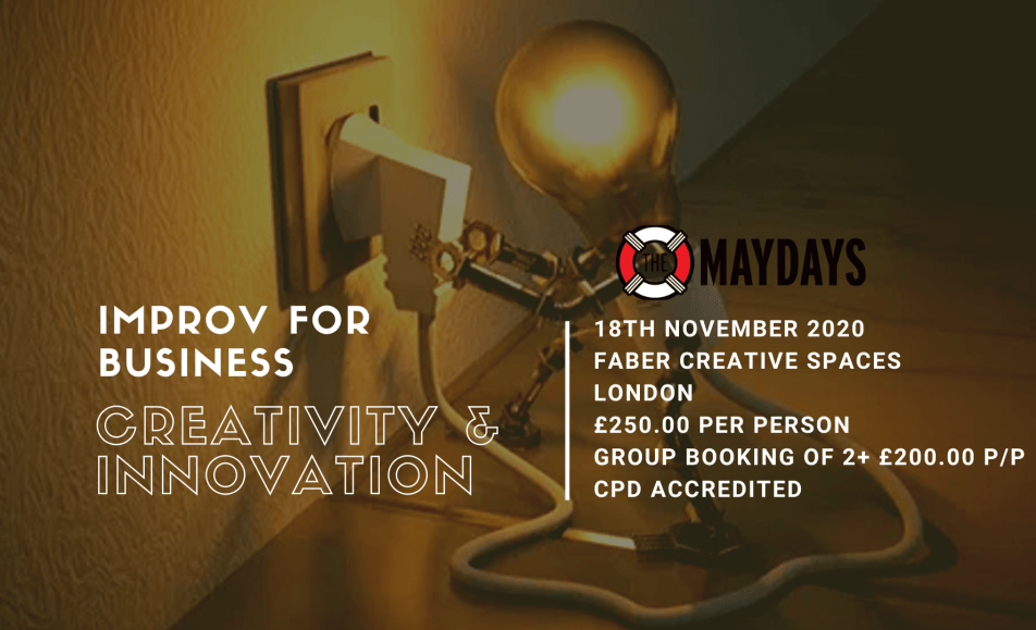 Improv for Business: Creativity and Innovation