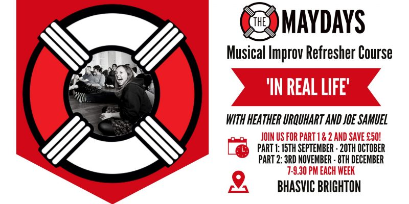 'IN REAL LIFE' Musical Improv Refresher Course