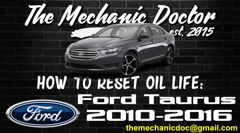 how to reset oil life ford tauru