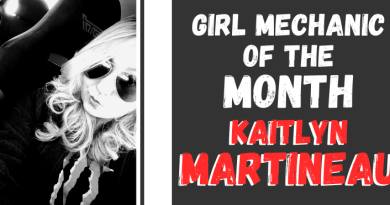 Girl Mechanic of the Month - Kaitlyn Martineau