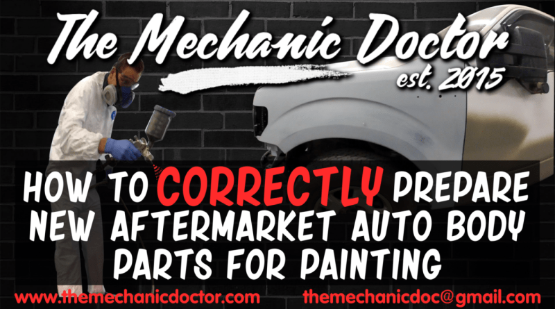 How to Correctly Prepare New Aftermarket Body Parts for Painting